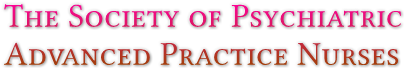The Society of Psychiatric  Advanced Practice Nurses